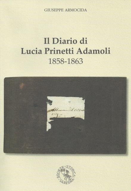 Il Diario di Lucia Prinetti Adamoli 1858-1863