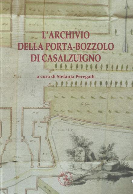 L'Archivio Della Porta-Bozzolo di Casalzuigno, a cura di Stefania Peregalli, 2014