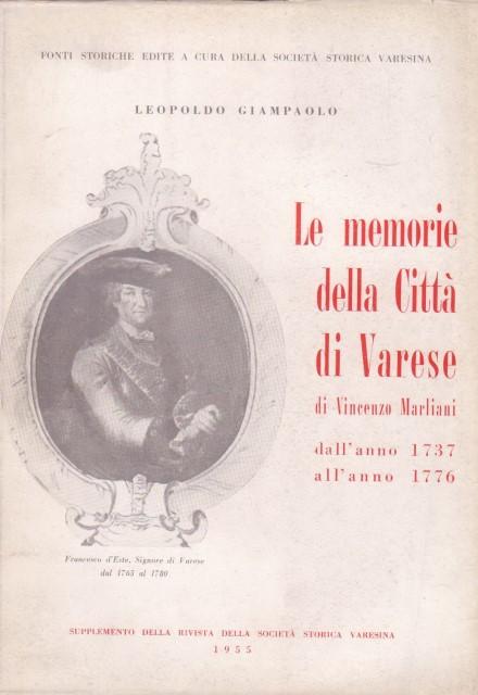 Leopoldo Giampaolo, Le memorie della Città di Varese di Vincenzo Marliani, dall'anno 1737 all'anno 1776, 1955