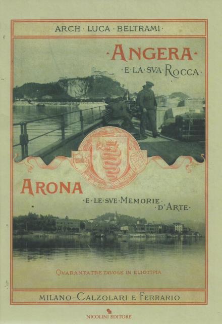 N. 2 – Angera e la sua Rocca. Arona e le sue memorie d'arte