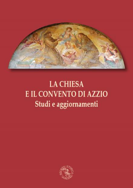 N. 14 – La chiesa e il convento di Azzio – Studi e aggiornamenti