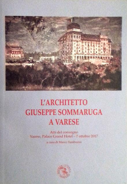N. 15 – L'architetto Giuseppe Sommaruga a Varese